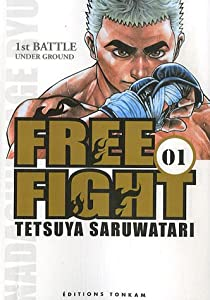 Free Fight Edition simple Tome 1