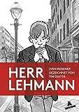Herr Lehmann: Gezeichnet von Tim Dinter - Sven Regener