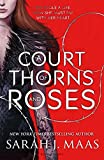 A Court of Thorns and Roses (Court of Thorns & Roses Tril 1) by Sarah J. Maas