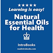 Natural Essential Oils for Health