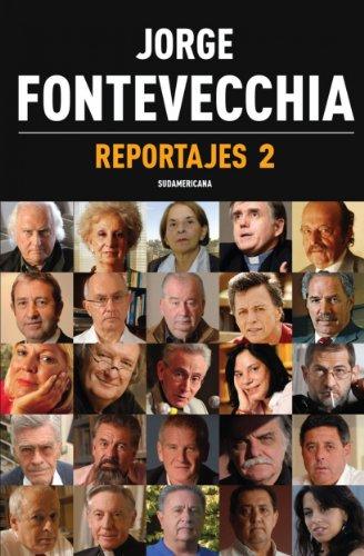 Reportajes 2 por Jorge Fontevecchia