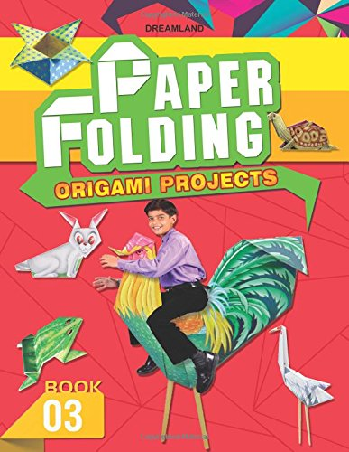Paper Folding Origami Projects - Book 3