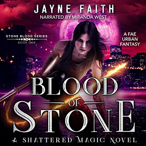 Blood of Stone: Stone Blood Series, Book 1
