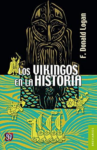 Los vikingos en la historia por F. Donald Logan