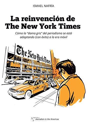 la-reinvencion-de-the-new-york-times-como-la-dama-gris-del-periodismo-se-esta-adaptando-con-exito-a-