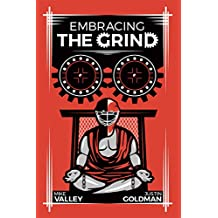 Embracing The Grind (English Edition)