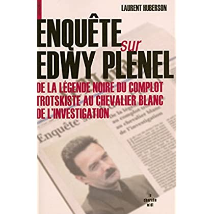 Enquête sur Edwy Plenel (DOCUMENTS)