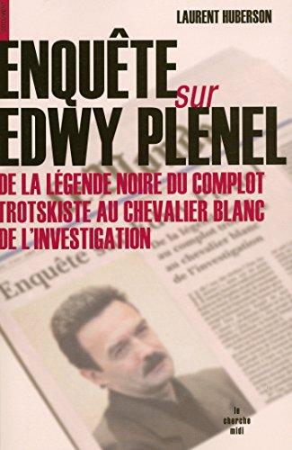 Enquête sur Edwy Plenel par Laurent HUBERSON