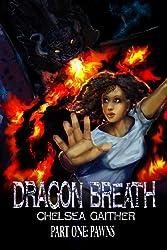 Dragon Breath Part One