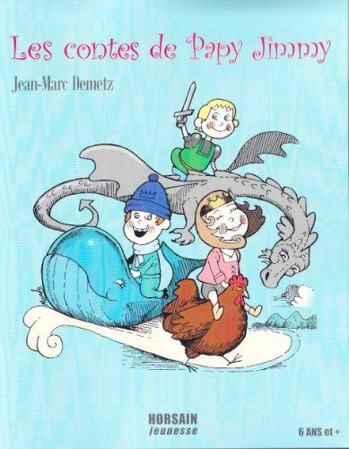 Les contes de Papy Jimmy