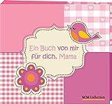 Geschenkidee Muttertagsgeschenke basteln, selber machen / DIY zum Muttertag - Ein Buch von mir für dich, Mama: Ein Bastel-, Mal- und Briefebuch