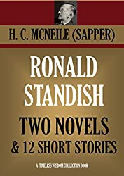 RONALD STANDISH: TWO NOVELS  & 12 SHORT STORIES (The Horror At Staveley Grange; Tiny Carteret; Ronald Standish; Challenge) (Timeless Wisdom Collection Book 3084)