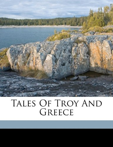 Tales of Troy and Greece (Paperback)