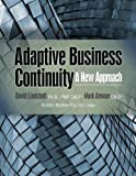 Adaptive Business Continuity: A New Approach