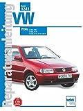 VW Polo III: März 1996 bis 1999 (Reparaturanleitungen)