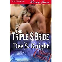 The Triple S Bride [Tasty Treats 10] (Siren Publishing)