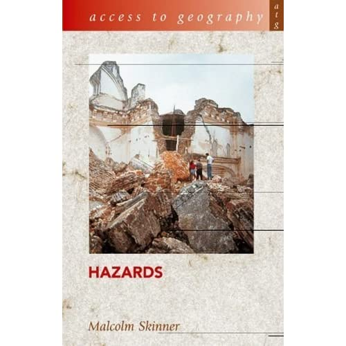 Access to Geography: Hazards by Skinner, Malcolm (2003) Paperback