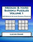 Medium & Hard Sudoku Puzzles Volume 1: 200 Medium & Hard Sudoku Puzzles