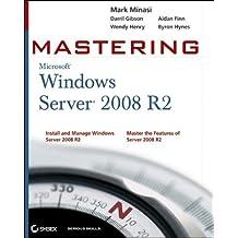 Mastering Microsoft Windows Server 2008 R2 by Mark Minasi (2010-02-02)