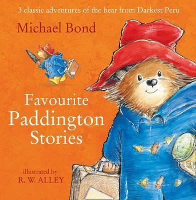 [(Paddington - Favourite Paddington Stories)] [By (author) Michael Bond ] published on (August, 2014)