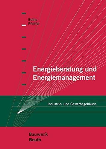 Energieberatung und Energiemanagement: Industrie- und Gewerbegebäude (Bauwerk)