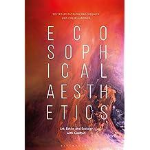 Ecosophical Aesthetics: Art, Ethics and Ecology With Guattari
