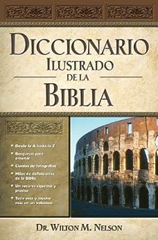 Diccionario Ilustrado de la Biblia de [Nelson, Thomas]
