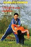 Kung fu chinois. Méthodes de prise simplifiée
