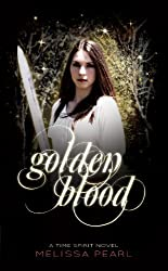 Golden Blood (Time Spirit Trilogy Book 1) (English Edition)