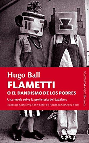 Flametti O El Dandísmo De Los Pobres (Berenice)