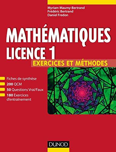 Mathématiques Licence 1 - Exercices et méthodes