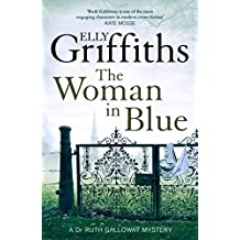 The Woman In Blue: The Dr Ruth Galloway Mysteries 8 (English Edition)