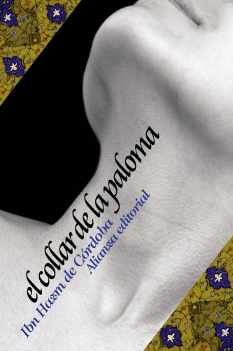 El collar de la paloma (El Libro De Bolsillo - Literatura) por Ibn Hazm de Córdoba