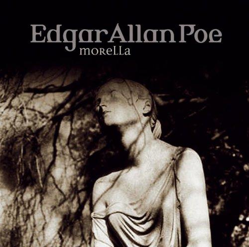 Edgar Allan Poe - Folge 33: Morella. (Lübbe Audio)