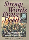 Strong Words, Brave Deeds: The Poetry, Life and Times of Thomas O'Brien, Volunteer in the Spanish Civil War: Poetry, Life and Times of Thomas O'Brien, Soldier of the Spanish Civil War
