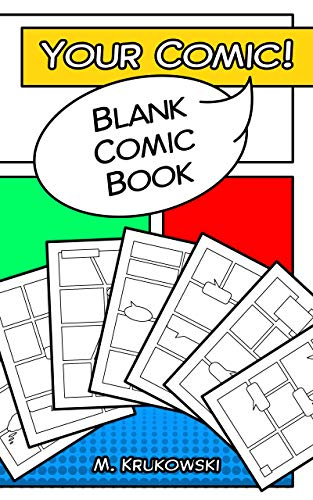 Blank Comic Book: create your own comic! (English Edition) eBook ...
