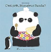 C'est prêt, monsieur Panda ? par Steve Antony