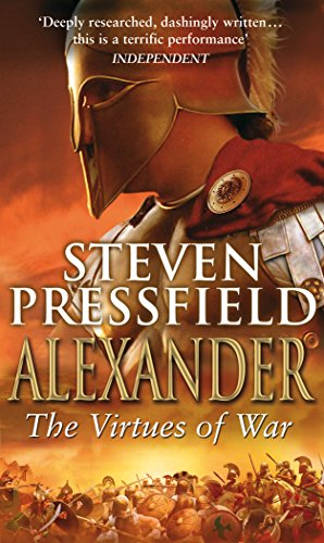 Alexander: The Virtues Of War (English Edition)