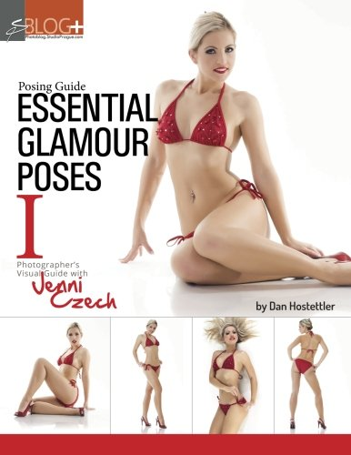 Posing Guide: Essential Glamour Poses 1: Visual Posing Guide with Jenni Czech