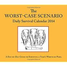 The Worst-Case Scenario Daily Survival Calendar 2014