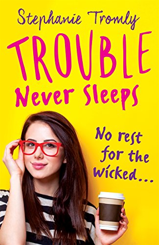Trouble Never Sleeps (Trouble 3)
