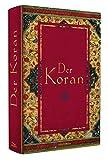 Der Koran (In der �bertragung von Friedrich R�ckert)
