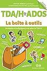 TDA/H chez les ados - La boîte à outils par Hébert