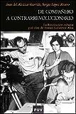 De compañero a contrarrevolucionario: La Revolución cubana y el cine de Tomás...