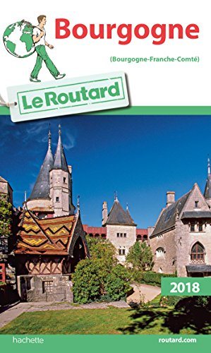 Guide du Routard Bourgogne 2018