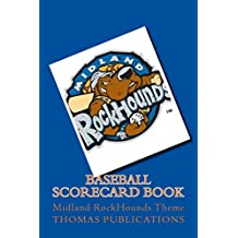 Baseball Scorecard Book: Midland RockHounds Theme