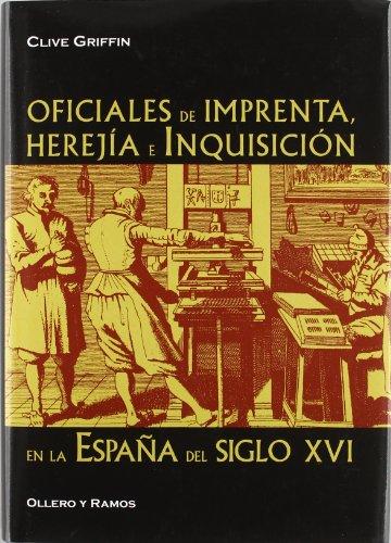 oficiales-de-imprenta-herejia-e-inquisicion-en-la-espana-del-siglo-xvi