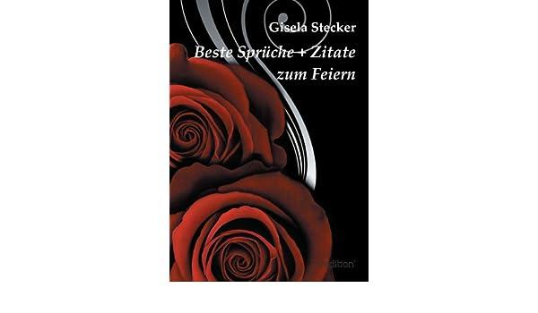 Beste Sprüche Zitate Zum Feiern German Edition Ebook