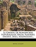 Telecharger Livres Le Groupe de Romanciers Naturalistes Balza Flaubert Daudet Zola Maupassant (PDF,EPUB,MOBI) gratuits en Francaise