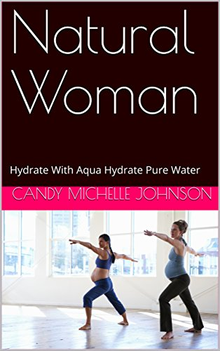 natural-woman-hydrate-with-aqua-hydrate-pure-water-english-edition